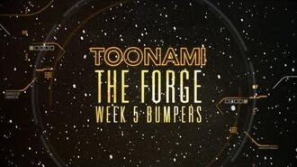 The Forge Week 5 - Toonami Bumpers