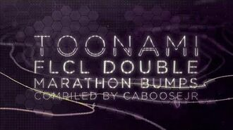 FLCL Marathon - Toonami Bumpers