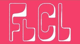 FLCL Progressive and Alternative - Toonami Trailer