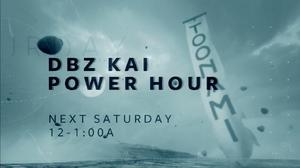 DBZ Kai Power Hour