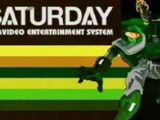 Saturday Video Entertainment System