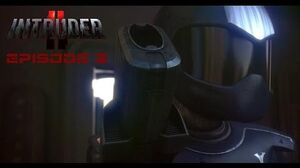 Intruder II - Episode 02