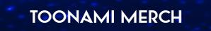 Toonami Merch