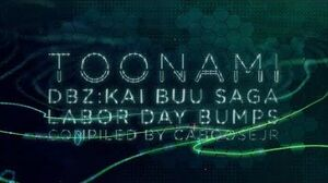 DBZ Kai Labor Day 2017 - Toonami Bumpers