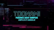 Paranoia Agent - Toonami Bumpers (4-25-20)