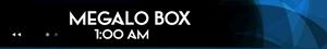 Schedule-Megalo Box2