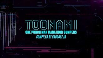 One Punch Man Season 2 - Toonami Marathon Bumpers