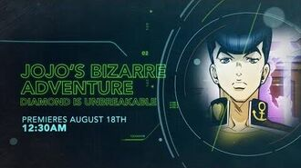 JoJo's Bizarre Adventure Diamond Is Unbreakable - Toonami Promo