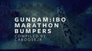 Gundam Iron Blooded Orphans Marathon - Toonami Bumpers