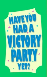 Victory Party sign