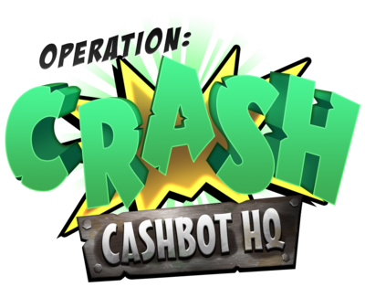 Operation Crash Cashbot Headquarters