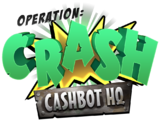 Operation: Crash Cashbot Headquarters