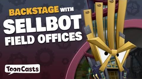 ToonCasts Backstage with Sellbot Field Offices