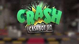 Operation Crash Cashbot Headquarters (Preview)