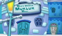 Mike's Massive Mukluk Mart