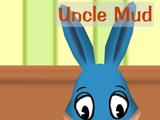 Uncle Mud
