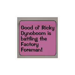 The notification that appears when a Toon reaches the Factory Foreman.