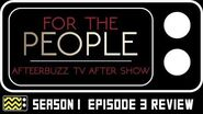 For The People Season 1 Episode 3 Review & Reaction AfterBuzz TV