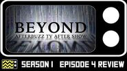 Beyond Season 1 Episode 4 Review & After Show AfterBuzz TV