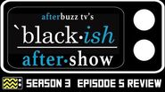 Black-ish Season 3 Episode 5 Review & After Show AfterBuzz TV