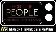 For The People Season 1 Episode 6 Review & Reaction AfterBuzz TV