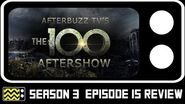 The 100 Season 3 Episode 15 Review & After Show AfterBuzz TV