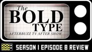 The Bold Type Season 1 Episode 8 Review & AfterShow AfterBuzz TV