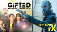The Gifted Season 1 Episode 2 Review & Reaction AfterBuzz TV