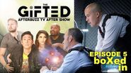 The Gifted Season 1 Episode 5 Review & Reaction AfterBuzz TV