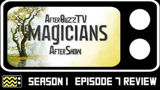 The Magicians Season 1 Episode 7 Review & AfterShow AfterBuzz TV