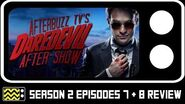 Daredevil Season 2 Episodes 7 & 8 Review & After Show AfterBuzz TV
