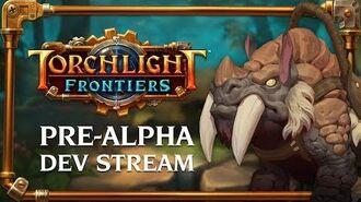 Torchlight Frontiers Pre-Alpha Dev Stream VoD