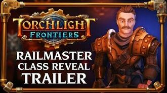 Torchlight Frontiers - Railmaster Class Reveal Trailer