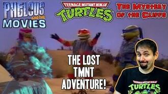 TMNT Lost Adventure! The Mystery of the Cliffs - Phelous