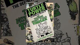 Turtle Power - The Definitive History of the Teenage Mutant Ninja Turtles