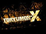 Toryumon X