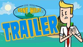 """Total Drama Gone Wild"" - Trailer!"
