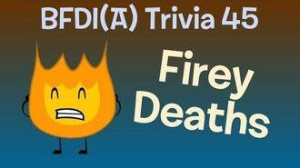 BFDI(A) Trivia 45 Firey Deaths!