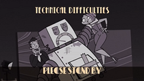 Technicaldifficulties