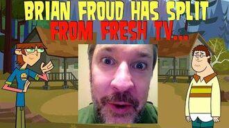 BRIAN FROUD HAS SPLIT FROM FRESH TV...-1502587519