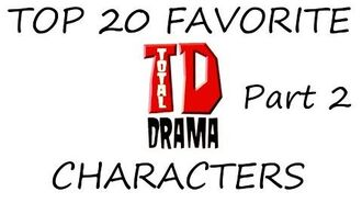 Top 20 Total Drama Characters (10-1)