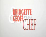BridgetteandGeoffplusChef