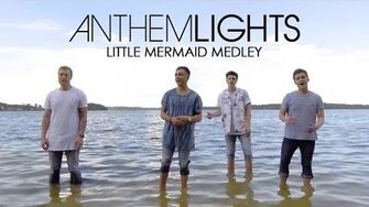 Little Mermaid Medley Anthem Lights Mashup