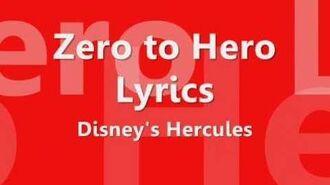 ♫ Hercules - 'Zero to Hero' Lyrics ♫