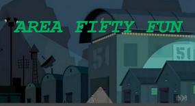 Area Fifty Fun