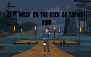 Dock of Shame - Kiba