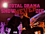 Total Drama: Show Never Dies