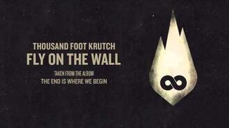 Thousand Foot Krutch- Fly On The Wall (Official Audio)