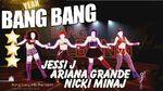 🌟Bang Bang - Jessie J, Ariana Grande & Nicki Minaj - Just Dance 2015🌟
