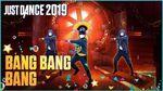 Just Dance 2019 Bang Bang Bang 3 players